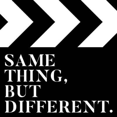 Same Thing, But Different.