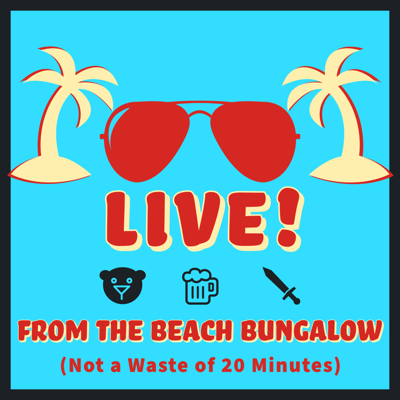 LIVE! From the Beach Bungalow