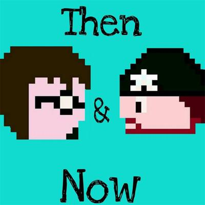Then & Now Podcast - Then & Now Productions