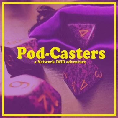 Pod-Casters