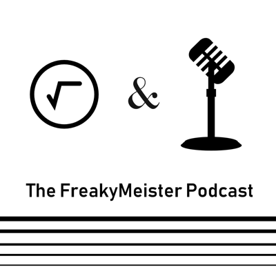 FreakyMeister Podcast