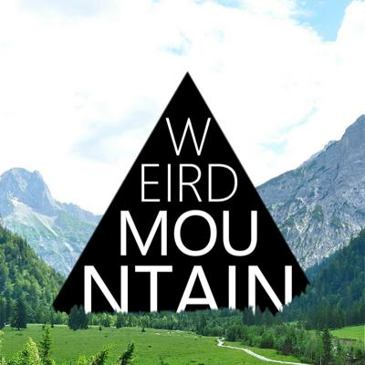 Weird Mountain - Weird Mountain Podcast Network
