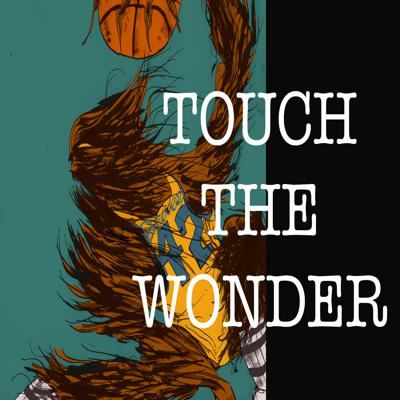 Touch the Wonder
