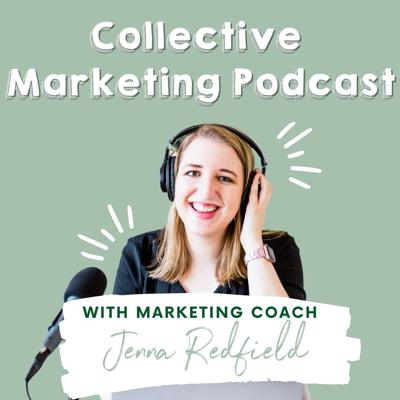 Each week, host & Social Media Coach Jenna Redfield will be sharing tips about marketing your brand, small business or blog! She will also interview creatives, small business owners & bloggers about life, marketing & running a business. Makes sure to subscribe, join our online facebook community, learn more about our Academy & coaching and follow us on our website www.collectivemarketingpodcast.com for more info