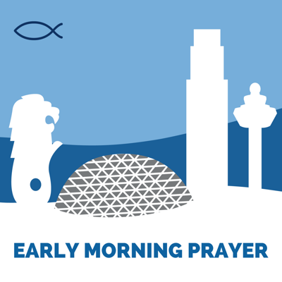 Welcome to the podcast of our Early Morning Prayer meetings by SPSG.