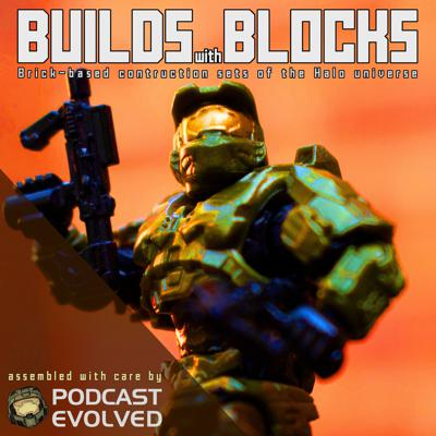 Builds with Blocks - A Halo Podcast