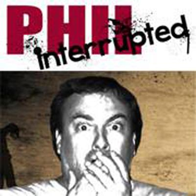 Phil Interrupted