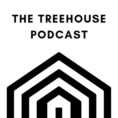The Treehouse Podcast