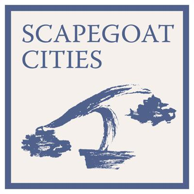 Scapegoat Cities