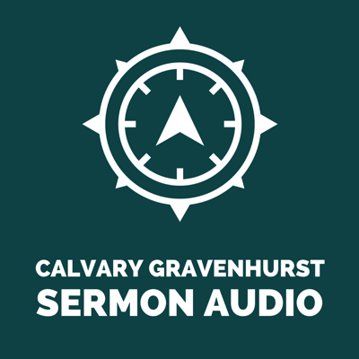 A podcast featuring the weekly messages at Calvary Gravenhurst, a vibrant, growing church in Muskoka, Ontario. For more information about our church, visit www.calvarygravenhurst.com.