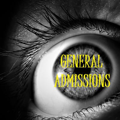 General Admissions Podcast