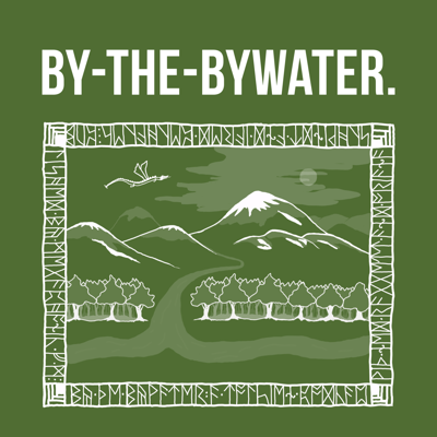 By-The-Bywater: A Tolkien Podcast