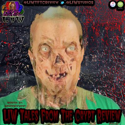 LIW Tales From The Crypt Review