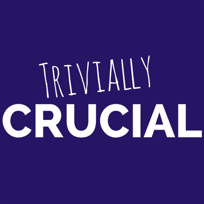 Trivially Crucial