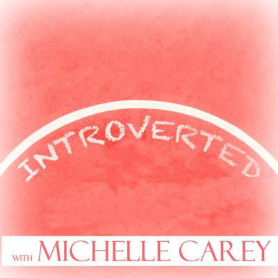 Introverted with Michelle Carey