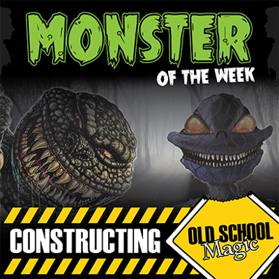 Monster of the Week - Constructing Old School Magic