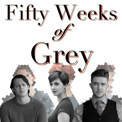 Fifty Weeks of Grey