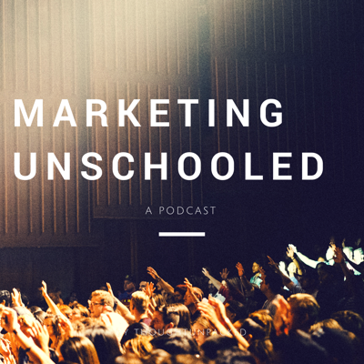 Marketing Unschooled
