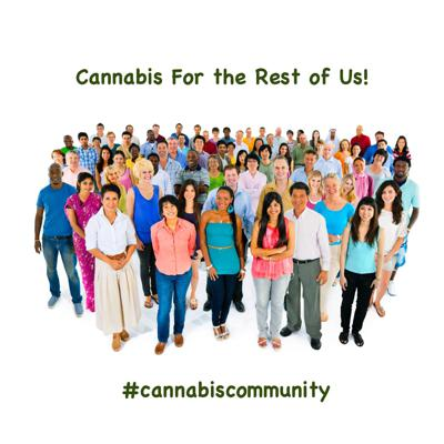 Cannabis For the Rest of Us