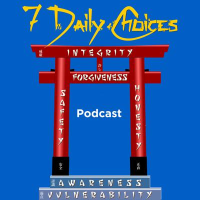 7 Daily Choices Podcast