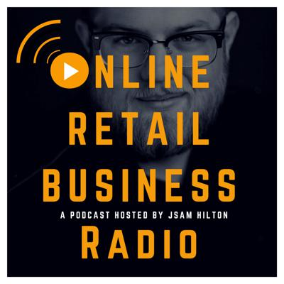 ORB Radio - Online Retail Business Podcast