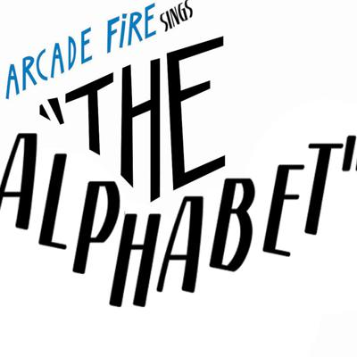 Arcade Fire Sings The Alphabet