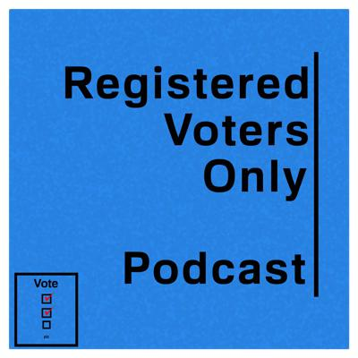 Registered Voters Only