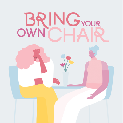 Bring Your Own Chair