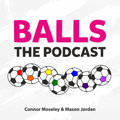 Balls: The Podcast