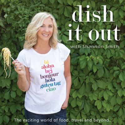 Dish It Out with Shannon Smith