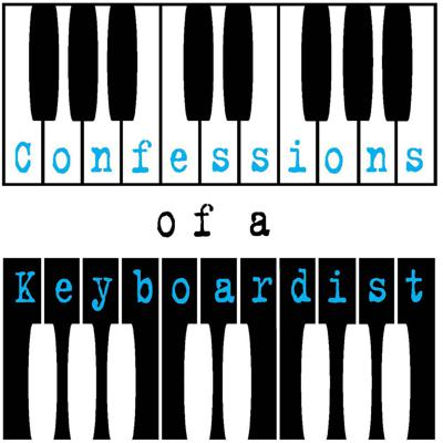 Confessions of a Keyboardist