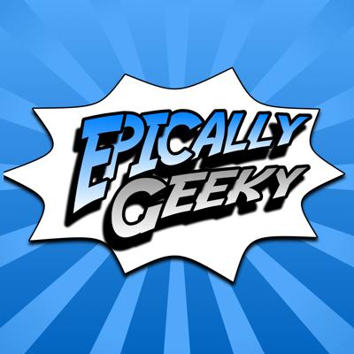 Epically Geeky Show