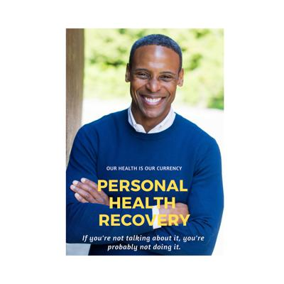 Personal Health Recovery Podcast