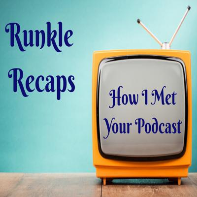 How I Met Your Podcast: A How I Met Your Mother Recap