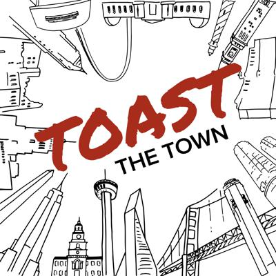 Toast The Town