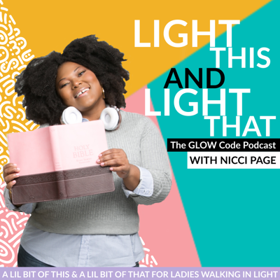 Light This & Light That: The GLOW Code Podcast