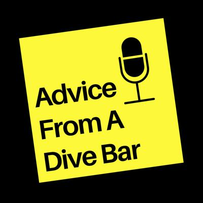 Advice From A Dive Bar