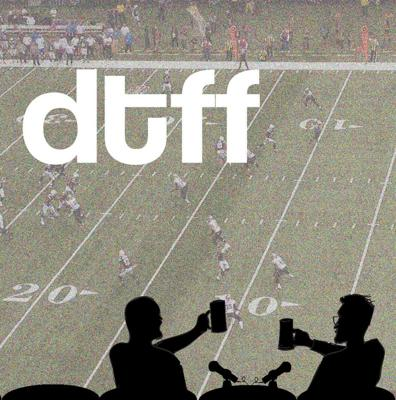 Like fantasy football? Like drinking? Tired of stuffy fantasy podcasts that feel like they were designed by robots who were never programmed to love? Sounds like you need some DTFF in your life.