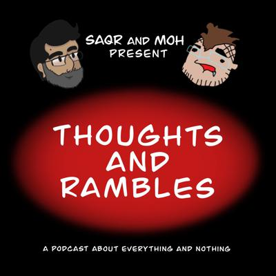 Thoughts & Rambles