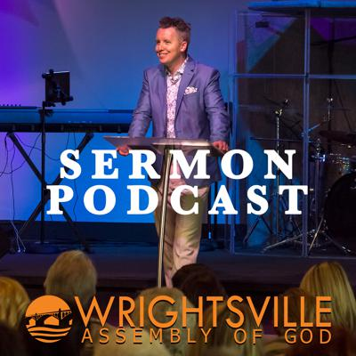 Wrightsville Assembly of God - Sermons