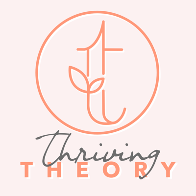 Thriving Theory