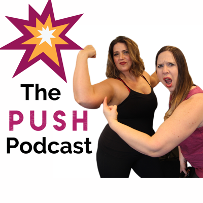 The PUSH Podcast