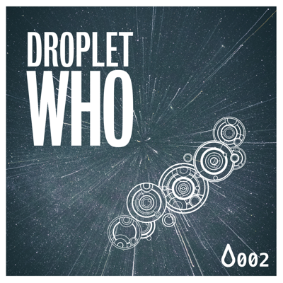 Droplet Who
