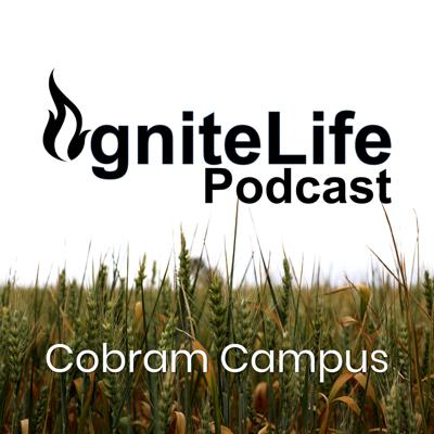 Ignite Life Podcast Cobram