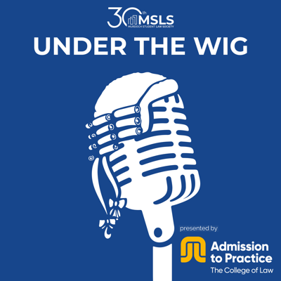 Under the Wig - Presented by College of Law