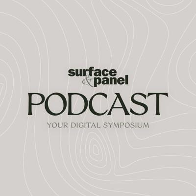 Surface & Panel Podcast