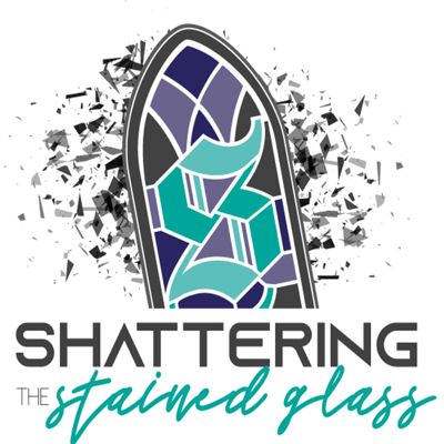 Shattering the Stained Glass -2020 Trailer