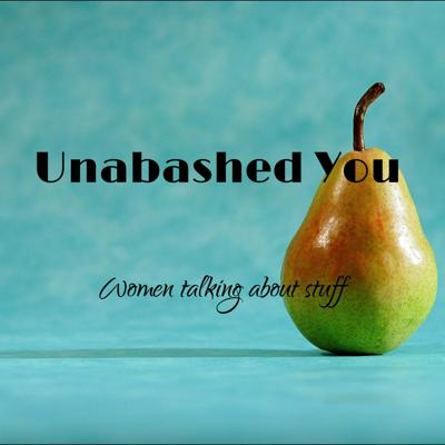 Unabashed You