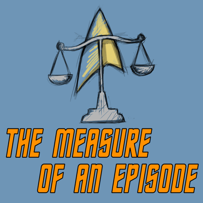 The Measure of an Episode: Star Trek Edition
