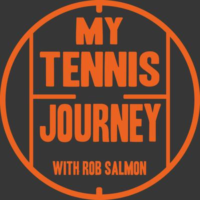 My Tennis Journey with Rob Salmon